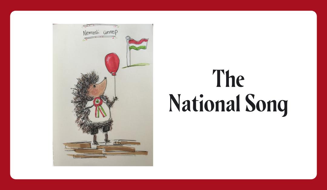 National Song ~ Nemzeti Dal