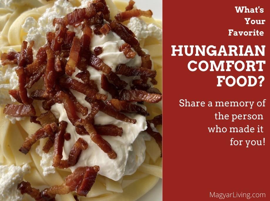 Favorite Hungarian Comfort Foods