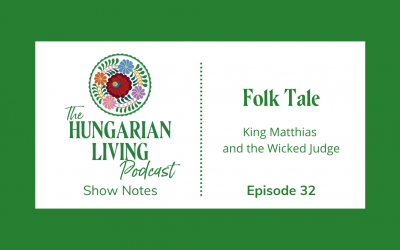 King Matthias and the Wicked Judge