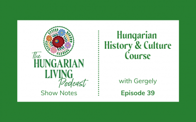Hungarian History & Culture Course