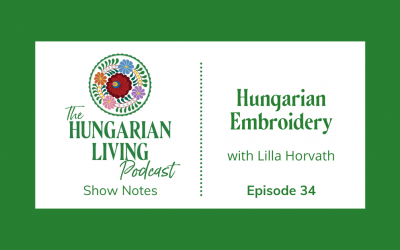 Hungarian Embroidery with Lilla