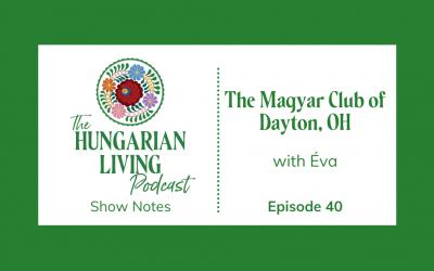 Magyar Club of Dayton, Ohio
