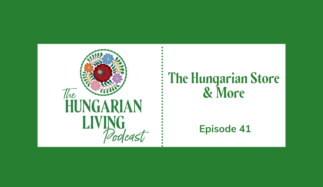 The Hungarian Store & More