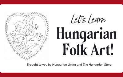 Let's Learn Hungarian Folk Art
