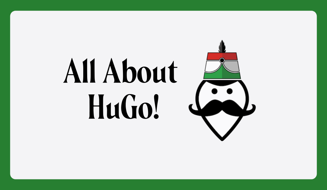 All About HuGo!